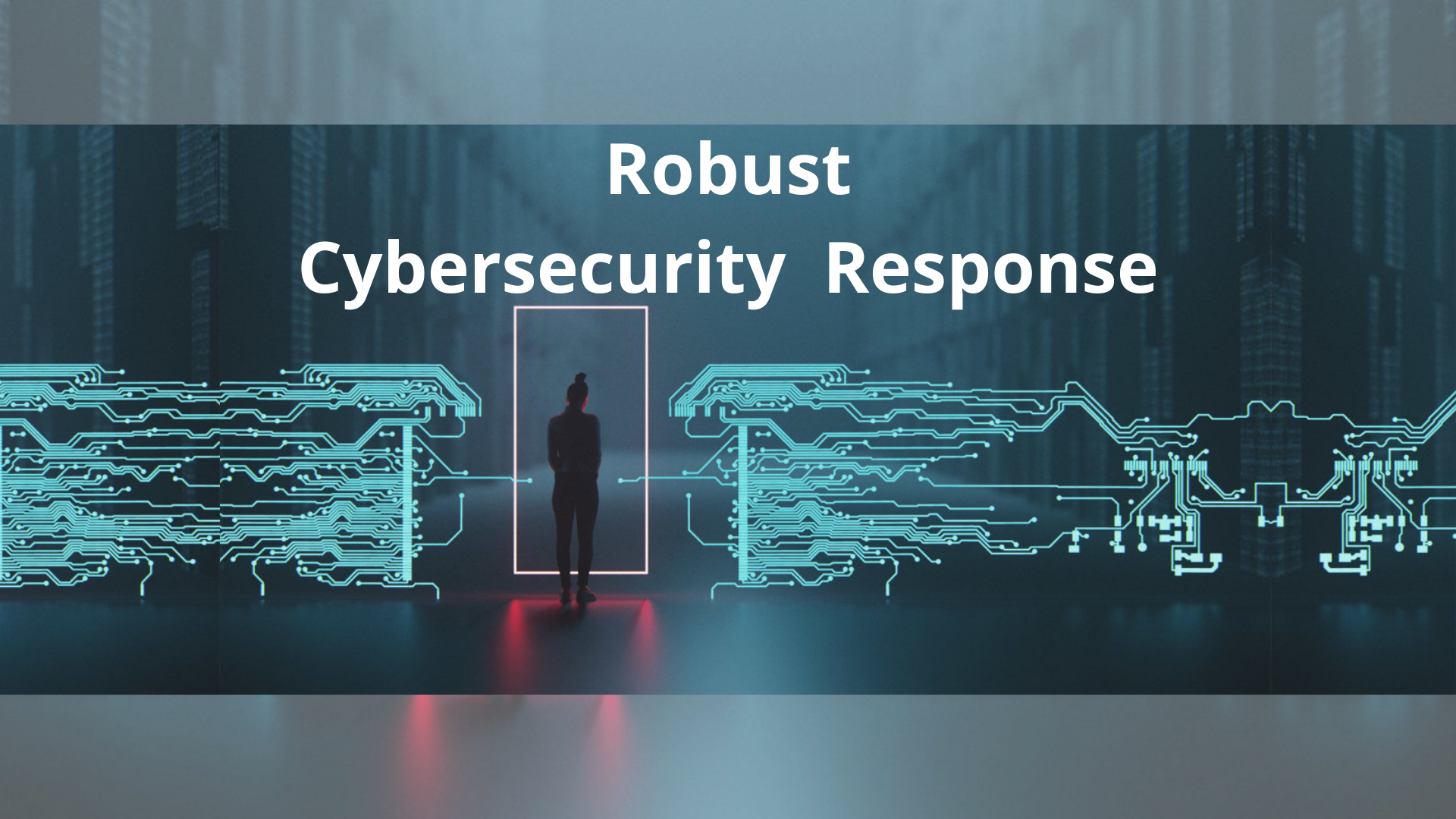 Robust Cybersecurity Response