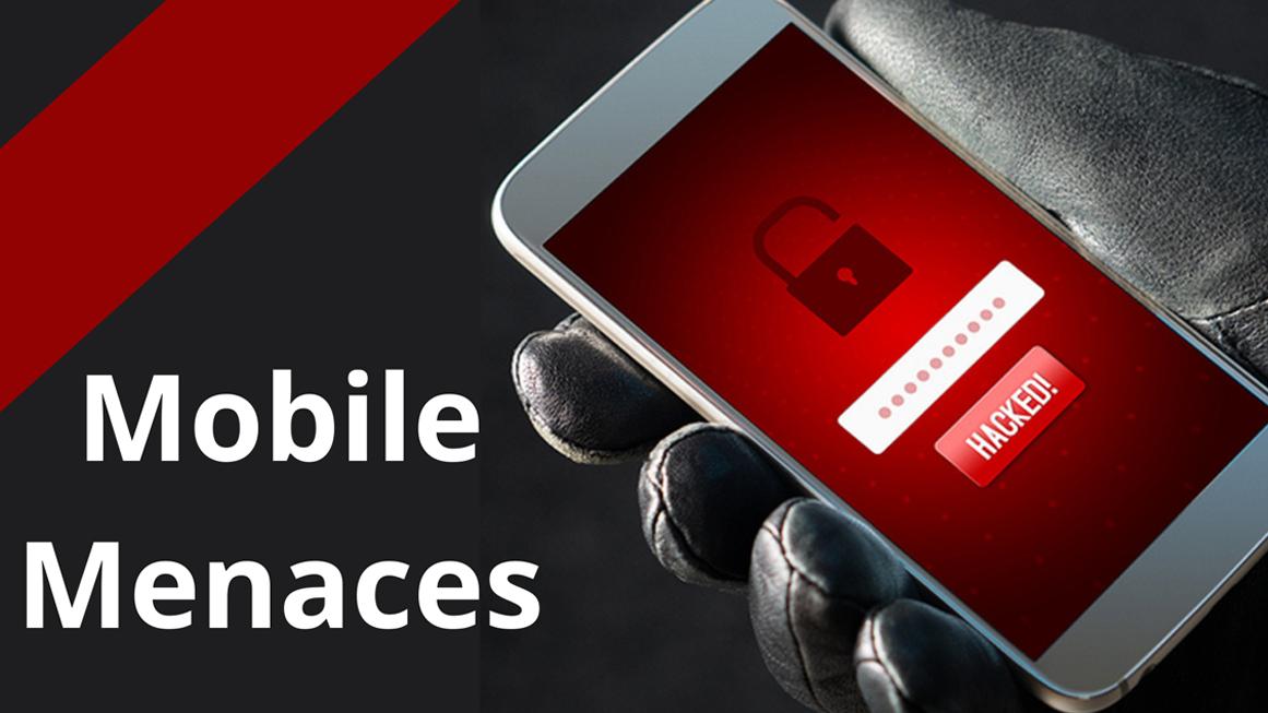 Mobile Menaces