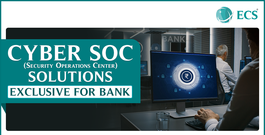 Cyber SOC-for-Bank