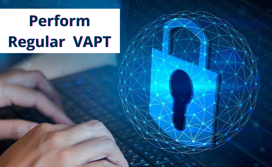 Perform Regular VAPT