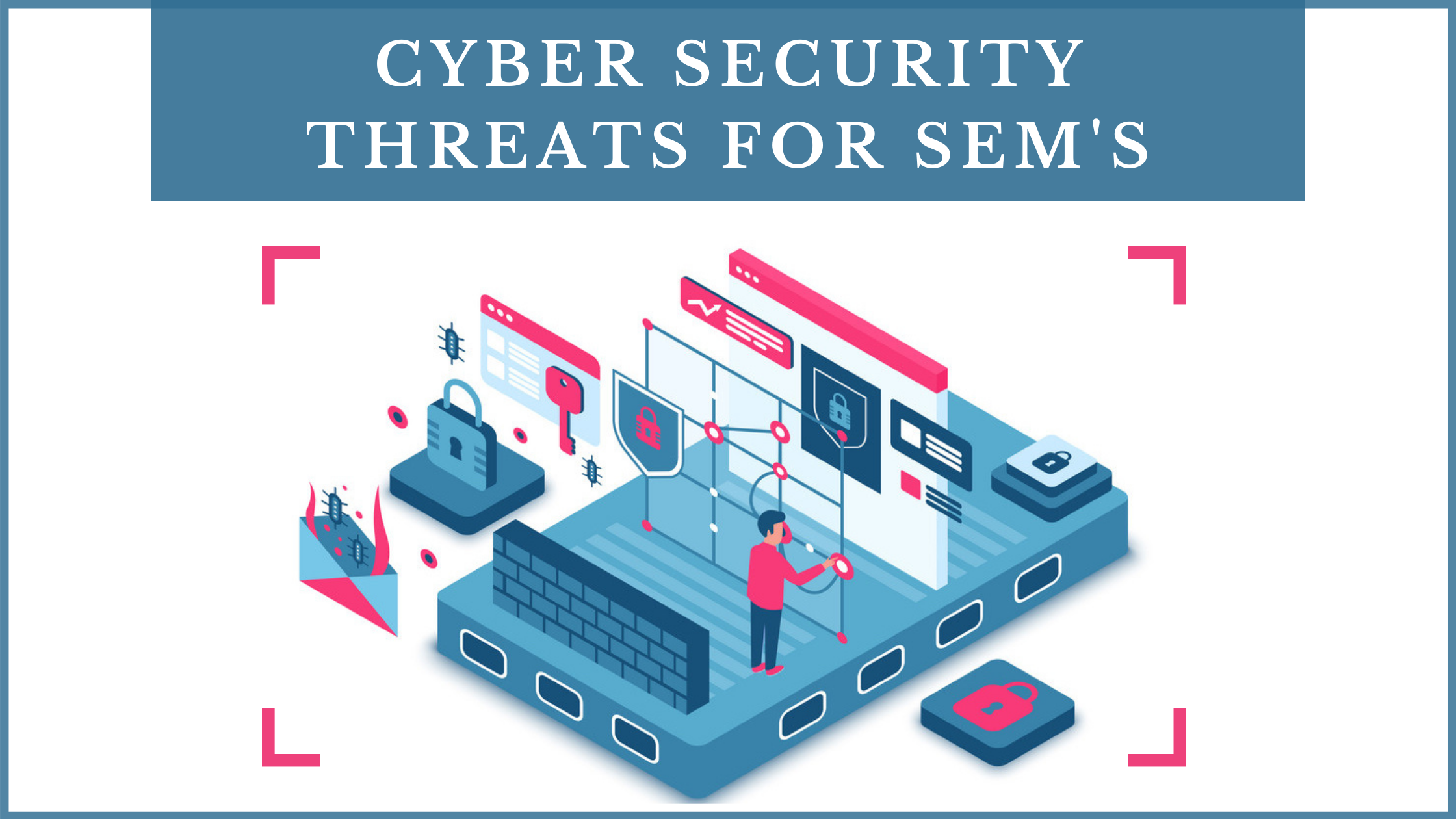 Cybersecurity threats for SMEs