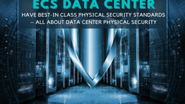 ECS data center have best-in class physical security standards – All about Data center physical security